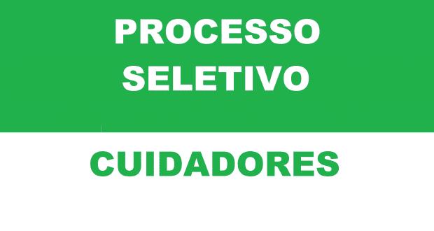 EDITAL DE PROCESSO SELETIVO – CUIDADORES