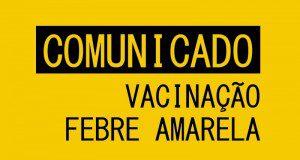 NOTA DE ESCLARECIMENTO SOBRE A VACINA FEBRE AMARELA