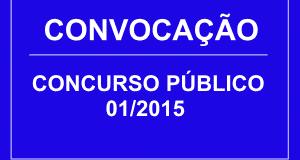 EDITAL DE CONVOCAÇÃO – CONCURSO PÚBLICO Nº 01