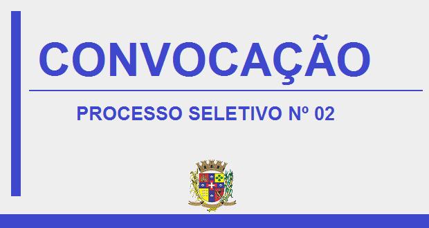 EDITAL DE CONVOCAÇÃO –  PROCESSO SELETIVO Nº 02