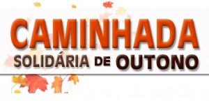 CAMINHADA SOLIDÁRIA DE OUTONO