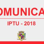 COMUNICADO – IPTU 2018