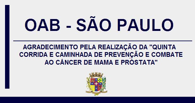 OAB SÃO PAULO AGRADECE REALIZAÇÃO DE CORRIDA E CAMINHADA