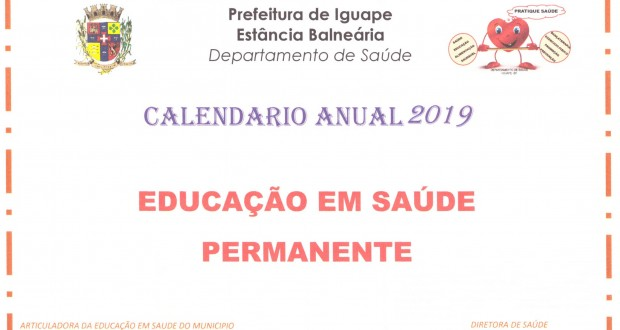 CALENDÁRIO ANUAL 2019 – EDUCAÇÃO EM SAÚDE PERMANENTE