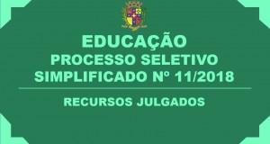 RECURSOS JULGADOS – PROCESSO SELETIVO SIMPLIFICADO Nº 11/2018