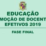 REMOÇÃO DE DOCENTES EFETIVOS 2019 – FASE FINAL