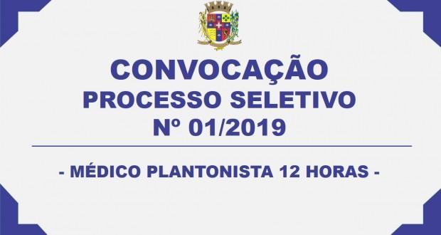 CONVOCAÇÃO – PROCESSO SELETIVO Nº 01/2019