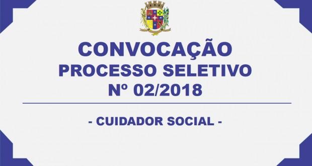 CONVOCAÇÃO – PROCESSO SELETIVO Nº 02/2018