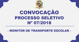 CONVOCAÇÃO – PROCESSO SELETIVO 07/2018