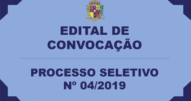 EDITAL DE CONVOCAÇÃO – PROCESSO SELETIVO Nº 04/2019