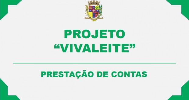 """PROJETO """"VIVALEITE"""" – PRESTAÇÃO DE CONTAS"""