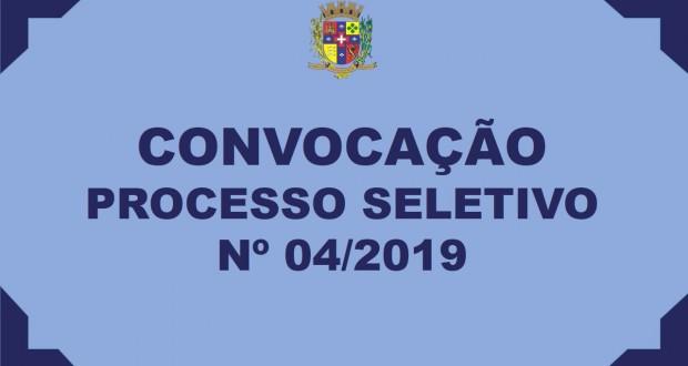 PROCESSO SELETIVO Nº 04/2019 – CONVOCAÇÃO