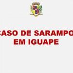 CASO DE SARAMPO EM IGUAPE