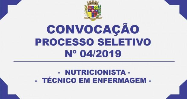 CONVOCAÇÃO – PROCESSO SELETIVO N° 04/2019