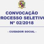 CONVOCAÇÃO – PROCESSO SELETIVO N° 02/2018