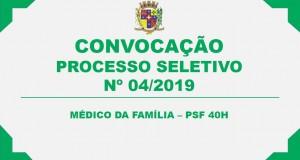 CONVOCAÇÃO – PROCESSO SELETIVO 04/2019