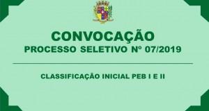 CONVOCAÇÃO – PROCESSO SELETIVO Nº 07/2019