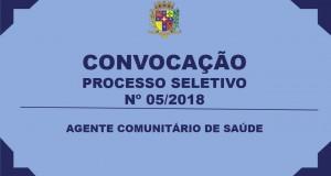 CONVOCAÇÃO – PROCESSO SELETIVO Nº 05/2018