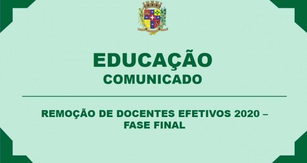REMOÇÃO DE DOCENTES EFETIVOS 2020 – FASE FINAL